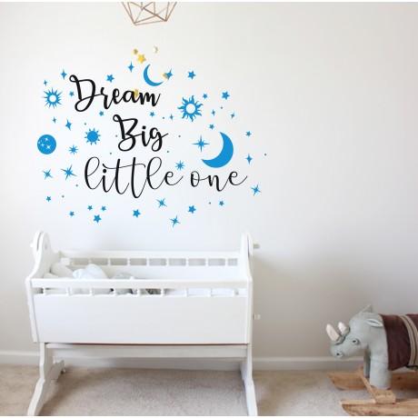 Sticker Dream big little one