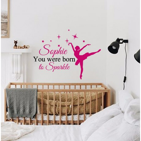 Sticker Balerina '' You were born to Sparkle''