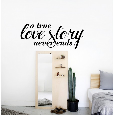 Sticker Citat ''True Love story never ends ''