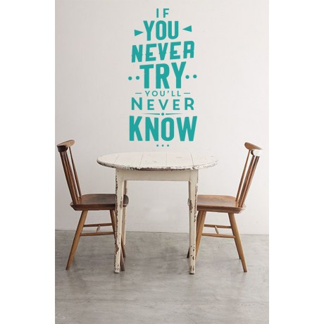 Sticker Citat ''If you Never try""